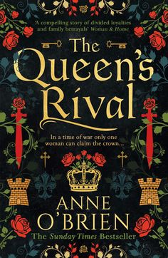Bestselling author Anne O'Brien returns with the forgotten story of Cecily Neville, Duchess of York, a strong woman who claimed the throne for her family in a time of war Duchess Of York, Duke Of York, Historical Romance, Historical Fiction, Family Betrayal, Philippa Gregory, Wars Of The Roses, The Sunday Times, Deceit