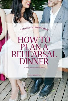 Check how to plan wedding: http://tips-wedding.com/how-to-plan-wedding-checklist/ How to plan a rehearsal dinner by Posh-itively Perfect Events