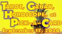 Tarot, Gabay, Horoscope, at Pick-a-Card for September 17, 2020, Thursday... September 17, Daily Horoscope, Tarot, Thursday, Tarot Cards