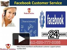 Do you know that Facebook offers different-different languages in which you can access your Facebook account? If no, gain our Facebook Customer Service by putting a call at our toll-free number 1-850-777-3086. Here, we shall guide you for the same purpose in an effective manner. For more details visit our official website http://www.monktech.net/facebook-customer-support-phone-number.html
