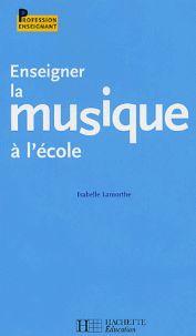 Enseigner la musique à l'école / Isabelle Lamorthe http://hip.univ-orleans.fr/ipac20/ipac.jsp?session=14N4379NW8907.4342&profile=scd&source=~!la_source&view=subscriptionsummary&uri=full=3100001~!293472~!12&ri=3&aspect=subtab48&menu=search&ipp=25&spp=20&staffonly=&term=enseigner+musique&index=.GK&uindex=&aspect=subtab48&menu=search&ri=3