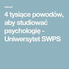 4 tysiące powodów, aby studiować psychologię - Uniwersytet SWPS