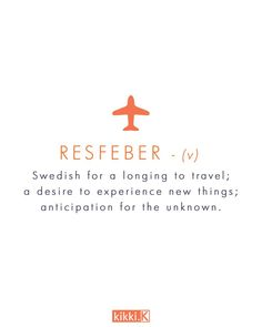Resfeber - one of our favourite Swedish words