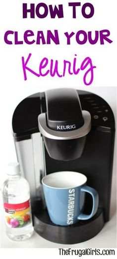 How to Clean your Keurig! ~ at TheFrugalGirls.com - simple tips and tricks for cleaning your Keurig with vinegar and getting it ready to brew the perfect cup of coffee or tea! #thefrugalgirls