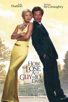 How to Lose a Guy in 10 Days Kate Hudson and Matthew McConaughey are both excellent in this entertaining, amusing and funny romantic comedy Matthew Mcconaughey, Chick Flicks, See Movie, Movie List, Kate Hudson, Film Music Books, Music Tv, Movies Showing, Movies And Tv Shows