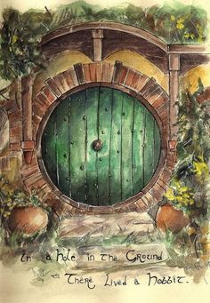 """In a hole in the ground there lived a hobbit."""
