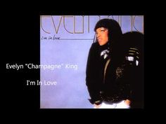 """Evelyn """"Champagne"""" King / I'm In Love - YouTube"""