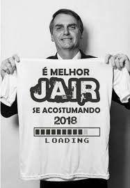 é Melhor Jair Se Acostumando Bolsonaro 2018 Bolsonaro Presidente