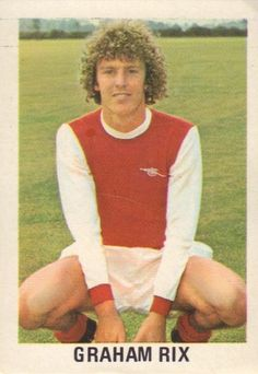 006 - Graham Rix (Arsenal) - Doncaster born and Yorkshire Boys product and a midfield player who has been a professional since January 1975. Scored on League debut v. Leicester City in April 1977. Under-21 cap.