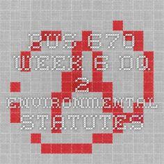 BUS 670 Week 6 DQ 2 Environmental Statutes