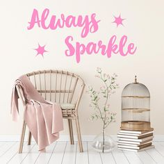 Always Sparkle | Wall Quote – Adnil Creations