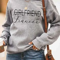 Engagement Gift Fiancee Now Not A Girlfriend Anymore - Standard Fleece Sweatshirt Gifts For Fiance, Gifts For Him, Girlfriend Proposal, Trendy Outfits, Cute Outfits, Engagement Presents, Girlfriends, Graphic Sweatshirt, Sweatshirts