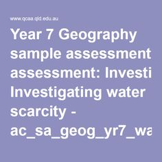Year 7 Geography sample assessment: Investigating water scarcity - ac_sa_geog_yr7_water_scarcity.pdf