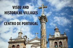 Viseu and Historical Villages Video Elegant wines, fine foods, towns filled with art , rugged natural beauty, and welcoming people! This is what Viseu and Historical Villages are all about!