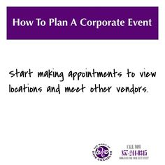#HowToPlanACorporateEvent Start making appointments to view locations and meet other vendors. Discuss room rental costs and and what is included in those fees. Determine what the hours are that you will have access to the room. If no one books it the night before, can you have access to get in and decorate or set up? Are they providing the service ware for the food, or do you need to bring in or rent your own linens, plates, napkins and silverware? Does the food have to come from that…
