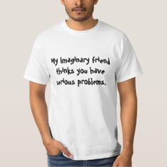 My Imaginary Friend T-shirt