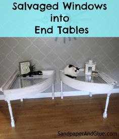 repurposed windows into end tables for just $3!