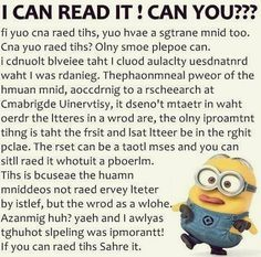 Why can I read this and neve mess up, but I've read a thousand things that have normal words I have at least messed up once