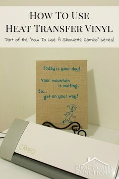 How To Use A Silhouette Cameo: Heat Transfer Vinyl || Practically Functional
