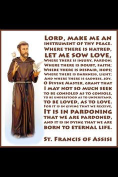 ~ Prayer of St. Francis ~