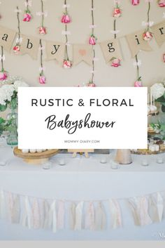 Rustic Floral Baby Shower For Baby Girl