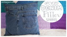 Upcycled denim pillow sham how to!