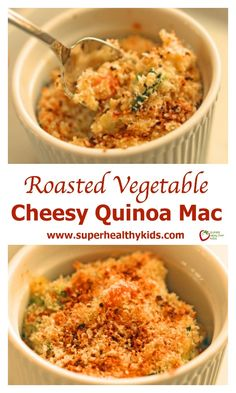 Roasted Vegetable Cheesy Quinoa Mac. Mac 'n Cheese you can feel good about! www.superhealthykids.com/roasted-vegetable-cheesy-quinoa-mac