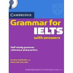 Free download of book cds for ielts exam i have been using this cambridge grammar for ielts with answers ieltsgrammarcambridgepdf fandeluxe Gallery