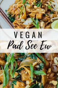 Have you ever had pad see ew noodles? They're a delicious and easy Thai noodle recipe! These ones are also healthy, vegan and gluten-free! #asiannoodles #healthyrecipes #veganrecipes