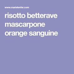 risotto betterave mascarpone orange sanguine