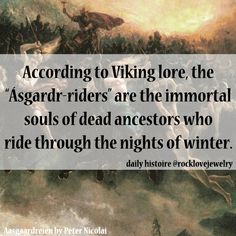 Winternights Viking Yule Wild Hunt - ghost riders in the sky - riders on the storm - goes back to the arrival of the hunters from Orion ☮ * ° ♥ ˚ℒℴѵℯ cjf Norse Pagan, Old Norse, Norse Mythology, Thor, Loki, Viking Facts, Viking Culture, Viking Life, Norse Vikings