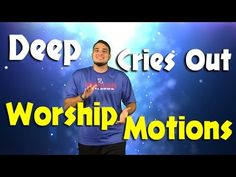 Deep Cries Out By Bethel Music Kids Worship Motions - YouTube