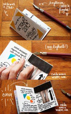 How to - Creare una ZINE! | Zelda was a writer Zelda Was A Writer, Art Zine, Handmade Books, Graphic Design Posters, Book Making, Bookbinding, Journals, Creativity, Scrapbooking