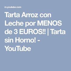 Tarta Arroz con Leche por MENOS de 3 EUROS!! | Tarta sin Horno! - YouTube