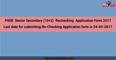 #PSEB Senior Secondary (10+2) Rechecking Application Form 2017 #Forms are available online. Last date for submitting #Re-Checking Application form is 24-05-2017 Apply:- https://www.mycindia.com/index.php/news