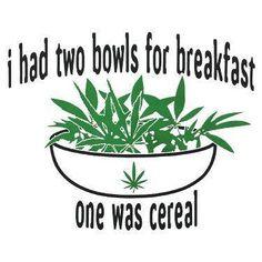 wake n bake- Breakfast.