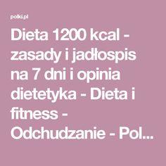 Dieta 1200 kcal - zasady i jadłospis na 7 dni i opinia dietetyka - Dieta i fitness - Odchudzanie - Polki.pl