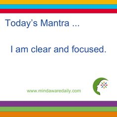 Today's #Mantra. . . I am clear and focused.  #affirmation #trainyourbrain #ltg Get our mantras in your email inbox here: