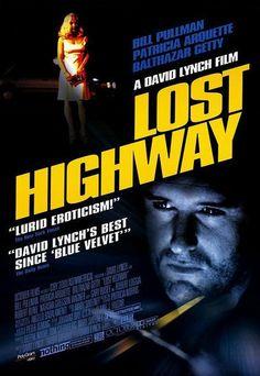 Lost Highway (Veuillez attacher votre ceinture !)