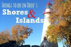 Things to do in the Shores and Islands region along Lake Erie in Ohio from The Traveling Praters. #LakeErieLove