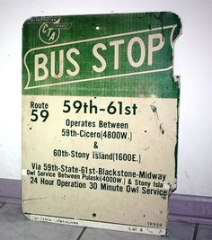 Chicago Bus Stop Sign Route 59 by RustyWindmill on Etsy, $65.00