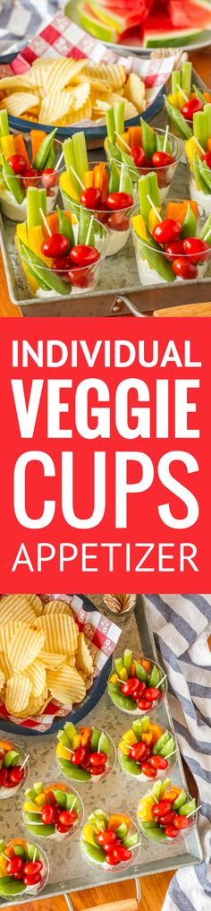 Individual Veggie Cups -- forget the vegetable tray, these little veggies and dip cups are the perfect appetizer for any occasion… Easy clean up and NO double dipping! | finger foods | appetizers for a party | easy appetizers | healthy appetizers | summer appetizers | appetizers for a crowd | find the details on unsophisticook.com