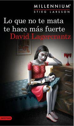 El que no et mata et fa més fort - David Lagercrantz (Saga Millennium I Love Books, Good Books, Books To Read, My Books, Reading Books, David Lagercrantz, Imitation Game, Ebooks Pdf, Teen Books
