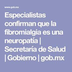 Especialistas confirman que la fibromialgia es una neuropatía   Secretaría de Salud   Gobierno   gob.mx