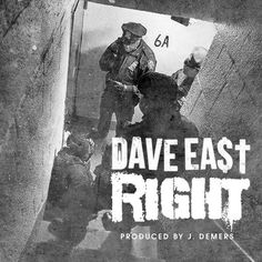 Dave East – Right