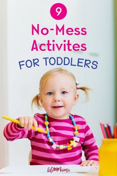 "If there are two words that go hand in hand, it's ""toddler"" and ""mess."" Our list of fun no-mess activities for toddlers will save you time and energy! Indoor Activities For Toddlers, Activities For 2 Year Olds, Summer Activities For Kids, Creative Activities, Fun Crafts For Kids, Creative Play, Preschool Activities, Projects For Kids, Easy Toddler Crafts"