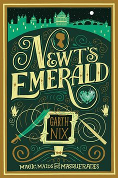 Epic Reads cover reveal: NEWT'S EMERALD by Garth Nix