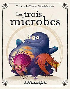 Les trois microbes : un album délirant ! Best Books To Read, Good Books, French Songs, Kindergarten, Children's Book Illustration, Book Illustrations, Children's Literature, Book Of Life, Read Aloud