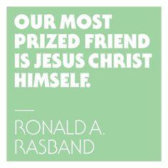 Read Elder Rasband's testimony about Christ being our ultimate friend: https://speeches.byu.edu/12-days-of-speeches-elder-rasband/ #ASaviorIsBorn