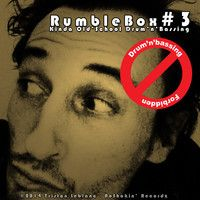 RumbleBox #3 - Drum'n'Bassing Forbidden by NoShakin' Records on SoundCloud